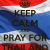 Keep Calm And Pray For Thailand